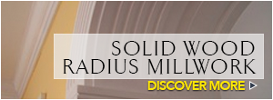 Architectural Accents Radius Millwork